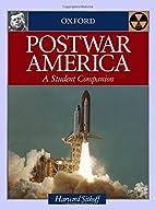 Postwar America: A Student Companion by…