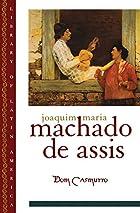 Dom Casmurro by Joaquim Maria Machado de…