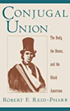 Conjugal Union: The Body, the House, and the…