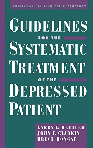 guidelines-for-the-systematic-treatment-of-the-depressed-patient-guids-in-clinical-psychology