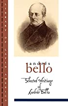 Selected Writings of Andres Bello by Andrés…