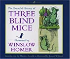 The Eventful History of Three Blind Mice by…