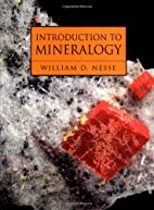 Introduction to Mineralogy by William D.…