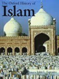 Esposito, John L.: The Oxford History of Islam