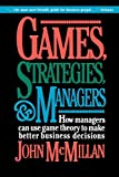 McMillan, John: Games Strategies and Managers