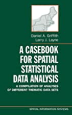 A Casebook for Spatial Statistical Data…