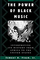 The Power of Black Music: Interpreting Its…