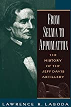 From Selma to Appomattox: The History of the…