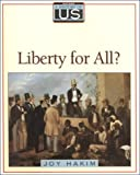 Hakim, Joy: Liberty for All? (A History of US, Book 5)