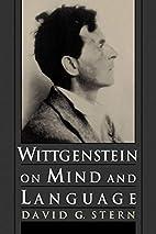 Wittgenstein on Mind and Language by David…