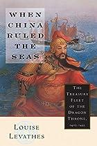 When China Ruled the Seas: The Treasure…