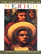 The Oxford History of Mexico by Michael C.…