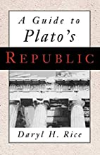 A Guide to Plato's Republic by Daryl H.…
