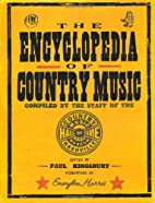 The Encyclopedia of Country Music: The…