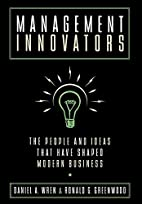 Management Innovators: The People and Ideas…