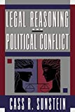 Sunstein, Cass R.: Legal Reasoning and Political Conflict