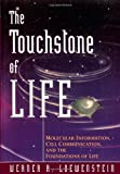 Werner R. Loewenstein: The Touchstone of Life: Molecular Information, Cell Communication, and the Foundations of Life