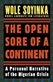 Soyinka, Wole: The Open Sore of a Continent: A Personal Narrative of the Nigerian Crisis