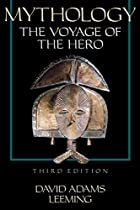 Mythology: The Voyage of the Hero by David…