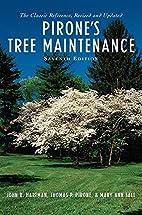 Pirone's Tree Maintenance by John R. Hartman