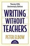 Elbow, Peter: Writing Without Teachers