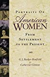 Clinton, Catherine: Portraits of American Women: From Settlement to the Present
