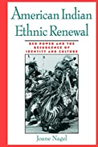 American Indian ethnic renewal : Red Power…