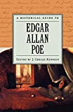 Kennedy, J. Gerald: A Historical Guide to Edgar Allan Poe