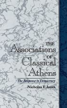 The Associations of Classical Athens: The…