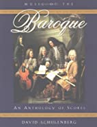 Music of the Baroque: An Anthology of Scores…