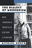 North, Michael: The Dialect of Modernism: Race, Language, and Twentieth-Century Literature