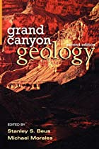 Grand Canyon Geology by Stanley S. Beus