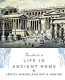 Adkins, Lesley: Handbook to Life in Ancient Rome