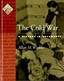 Winkler, Allan M.: The Cold War: A History in Documents