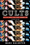 Galanter, Marc: Cults: Faith, Healing, and Coercion