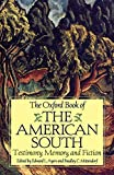 Ayers, Edward L.: The Oxford Book of the American South