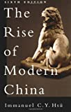 Hsu, Immanuel C.Y.: The Rise of Modern China