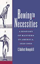 Bowing to Necessities: A History of Manners…