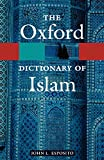 Esposito, John L.: The Oxford Dictionary of Islam