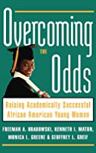 Overcoming the Odds: Raising Academically…