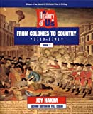 Joy Hakim: A History of US: Book 3: From Colonies to Country (1710-1791)
