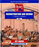 Joy Hakim: A History of US: Book 7: Reconstruction and Reform (1865-1896)