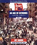 Hakim, Joy: A History of US Bk. 8: An Age of Extremes (1870-1917)