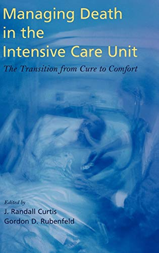 managing-death-in-the-intensive-care-unit-the-transition-from-cure-to-comfort