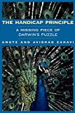 Amotz Zahavi: The Handicap Principle: A Missing Piece of Darwin's Puzzle