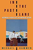 In the Past Lane: Historical Perspectives on…