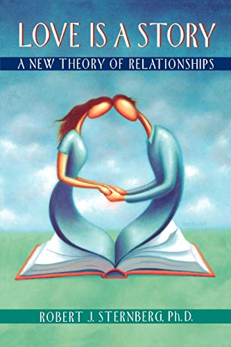 love-is-a-story-a-new-theory-of-relationships