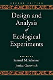 Scheiner, Samuel M.: Design and Analysis of Ecological Experiments