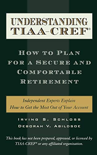 understanding-tiaa-cref-how-to-plan-for-a-secure-and-comfortable-retirement