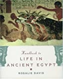 David, A. Rosalie: Handbook to Life in Ancient Egypt